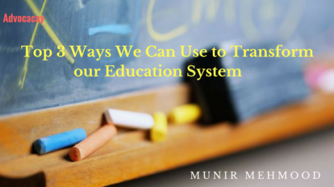 Top 3 Ways We Can Use to Transform our Education System